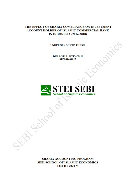 The Effect of Sharia Compliance On Investment Account Holder of Islamic Commercial Bank in Indonesia (2014-2018)